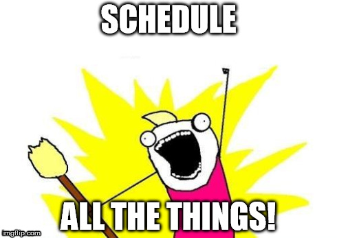 ScheduleAllTheThings